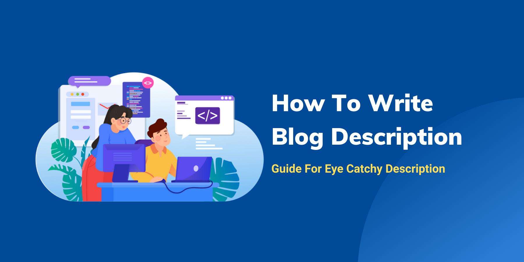 How To Write Blog Description